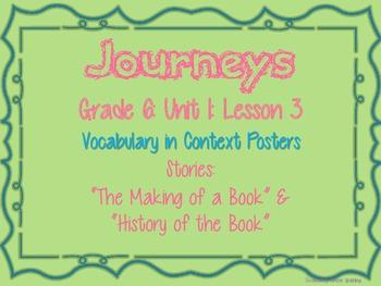 Journeys Common Core: Grade 6: Unit 1: Lesson 3 Vocabulary in Context Posters