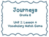 Journeys Common Core: Grade 6: Unit 1: Lesson 4 Vocabulary