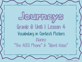 Journeys Common Core: Grade 6: Unit 1: Lesson 4 Vocabulary in Context Posters