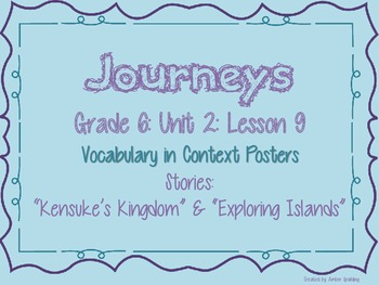 Journeys Common Core: Grade 6: Unit 2: Lesson 9 Vocabulary in Context Posters