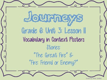 Journeys Common Core: Grade 6: Unit 3: Lesson 11 Vocabulary in Context Posters