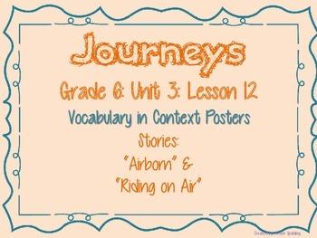 Journeys Common Core: Grade 6: Unit 3: Lesson 12 Vocabulary in Context Posters