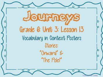 Journeys Common Core: Grade 6: Unit 3: Lesson 12 Vocabulary in Context Posters