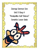 Journey's Common Core:  Half Chicken-Unit 5 Story 4