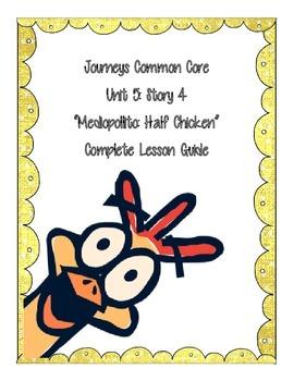 Journey's Common Core:  Half Chicken-Unit 5 Story 4