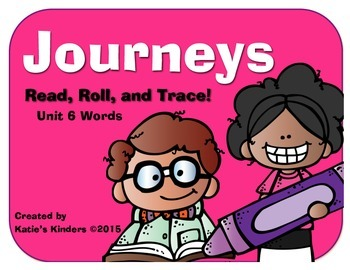 Journeys Common Core Kdg. High Freq. Word (Unit 6) Roll, Read, & Trace Game!