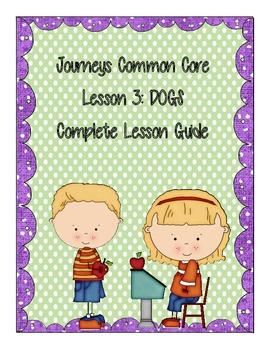 Journeys Common Core Lesson 3: Dogs