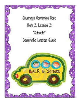 Journeys Common Core: Lesson 3 Unit 3 Schools