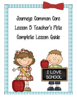 Journeys Common Core Lesson 5 Unit 1: Teacher's Pets