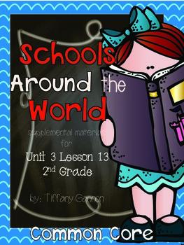 Journeys Common Core Second Grade Unit 3 Lesson 13 Schools
