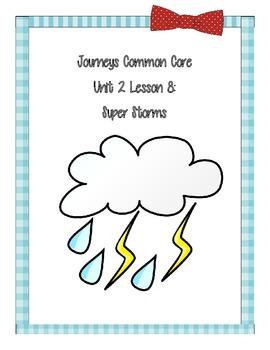 Journeys Common Core Super Storms Unit 2 Lesson 3