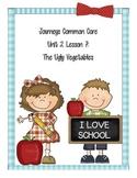 Journeys Common Core Unit 2 Lesson 2: The Ugly Vegetables