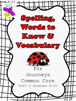 Journeys Common Core Unit 2 Lessons 6-10 Master Lists and
