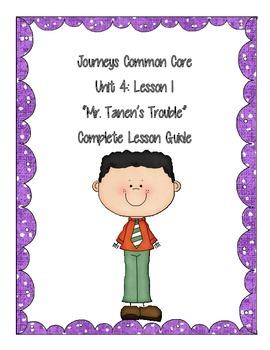 Journeys Common Core:  Unit 4, Lesson 1:  Mr. Tanen's Trouble