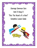 Journey's Common Core: Unit 4 Story 5-Dex: THe Heart of a Hero