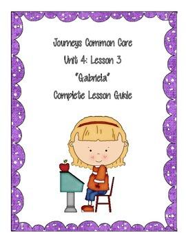 Journeys Common Core Unit 4 lesson 3: Gabriela