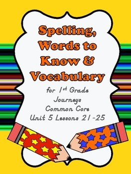 Journeys Common Core Unit 5 Lessons 21-25 Master Lists and