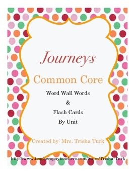 Journeys Common Core Word Wall by Unit