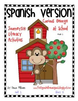 Journeys® Curious George at School *SPANISH* Literacy Activities- Grade 1