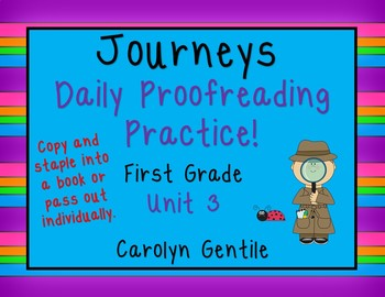 Journeys Daily Proofreading Practice Unit 3 First Grade