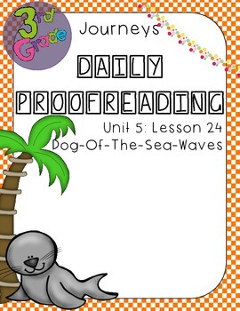 Journeys Daily Proofreading Third Grade Lesson 24