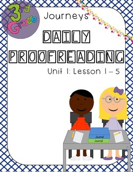 Journeys Daily Proofreading Third Grade Unit 1