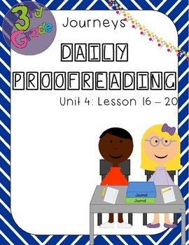 Journeys Daily Proofreading Third Grade Unit 4