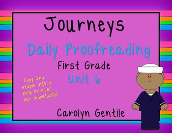 Journeys Daily Proofreading Unit 6 First Grade