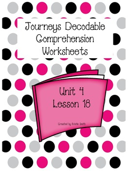 Journeys Decodable Comprehension Pages Lesson 18