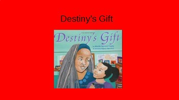 Journeys-Destiny's Gift PowerPoint