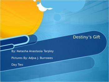 Journey's Destiny's Gift Day 2