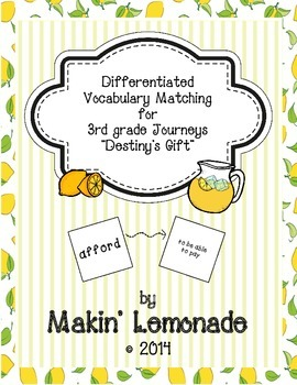 """Journeys: """"Destiny's Gift"""" Differentiated Vocabulary Match Game"""