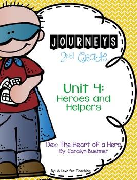 Journeys Dex: The Heart of a Hero Grade 2 {Editable}
