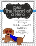 Journeys: Dex The Heart of a Hero (Unit 4, Lesson 20)