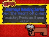 Journeys Dex: The Heart of a Hero Vocabulary, Phonics, and