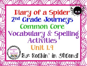 Journeys Diary of a Spider: Unit 1.4 Spelling & Vocabulary
