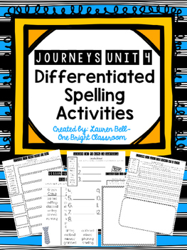 Journeys Differentiated Spelling Activities {UNIT 4}