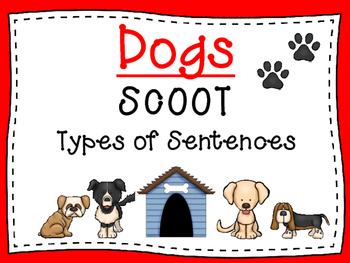 Journeys dogs teaching resources teachers pay teachers journeys dogs scoot types of sentences fandeluxe Image collections