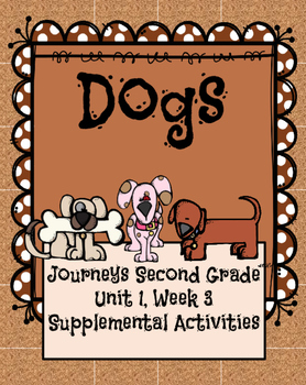 Journeys dogs teaching resources teachers pay teachers journeys dogs unit 1 lesson 3 fandeluxe Image collections