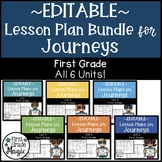 Journeys EDITABLE Lesson Plans First Grade THE BUNDLE!