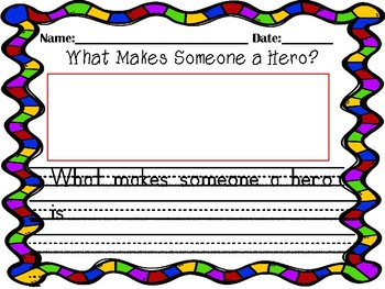 Journeys Essential Question Unit 4 Lesson 20 Opinion Writing Dex:Heart of a Hero