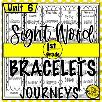 Journeys FIRST Grade Sight Word Bracelets/Bookmarks:  Unit SIX