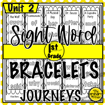 Journeys FIRST Grade  Sight Word Bracelets/Bookmarks:  Unit TWO