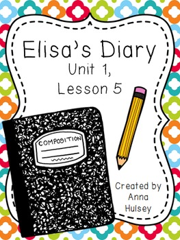 Fifth Grade: Elisa's Diary (Journeys Supplement)