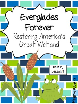 Fifth Grade: Everglades Forever (Journeys Supplement)