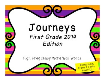 Journeys First Grade 2014 Edition Word Wall Words