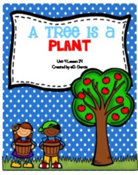 Journeys First Grade A Tree is a Plant