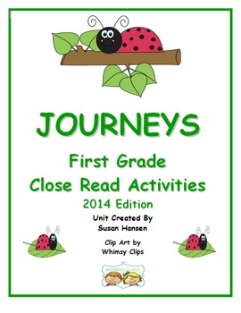 Journeys First Grade Close Reading Activities for 2014 Edition
