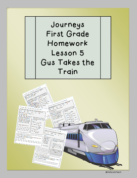 Journeys First Grade Common Core Homework Lesson 5 Gus Takes the Train