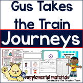 Gus Takes the Train Journeys 1st Grade Unit 1 Lesson 5 Activities & Printables